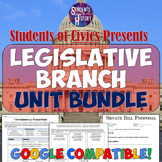 Legislative Branch American Government & Civics Unit Bundle