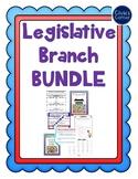 Legislative Branch Bundle- Congress - Powers of Congress- Civics