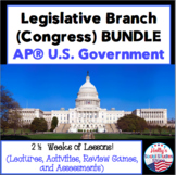 Legislative Branch (Congress) BUNDLE for AP® U.S. Government
