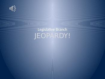 Legislative Branch (Congress) Jeopardy