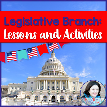 Legislative Branch: Lessons and Activities