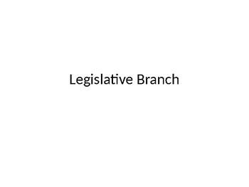 Legislative Branch Notes
