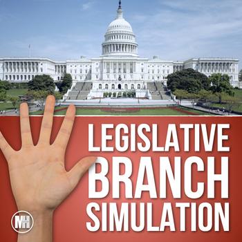 The Legislative Branch: Social Studies Simulation (How a Bill Becomes a Law)