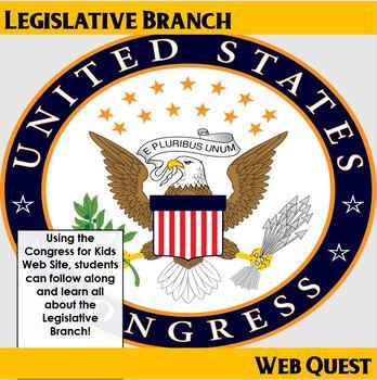 Legislative Branch Web Quest