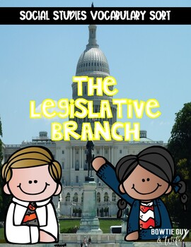 Legislative Branch of Government Vocabulary Sort
