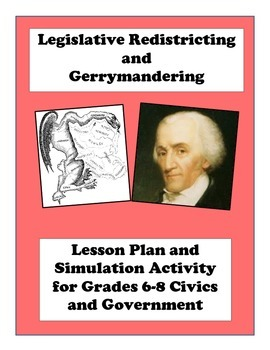 Legislative Redistricting and Gerrymandering Lesson Plan and Simulation Game