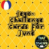 Lego Challenge Cards For June