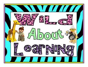 """Lego Inspired """"Wild About Learning"""" posters!  Pre-k to Grade 2!!!"""
