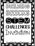 Building Blocks Invention Challenge Project for STEM / STEAM