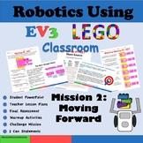 UpDated 2020 Robotics Using EV3 Classroom Mission 2:  Moving Straight