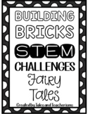 Building Blocks STEM / STEAM Fairy Tale Literature Connection Challenges