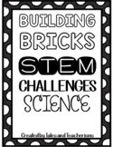 Building Blocks STEM / STEAM Science Experiments