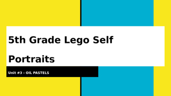 Lego Self Portraits Oil Pastel Project PowerPoint Presentation