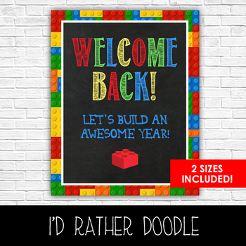 Lego Welcome Back Classroom Sign - 2 Sizes Included - Printable Sign