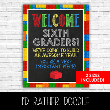 Lego Welcome Sixth Graders Classroom Sign - 2 Sizes Included - Printable Sign