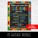 Lego When You Enter This Classroom Sign - 2 Sizes Included