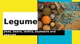 Legumes - Family and Consumer Sciences - Culinary