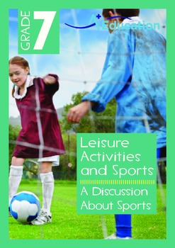 Leisure Activities and Sports - A Discussion About Sports - Grade 7