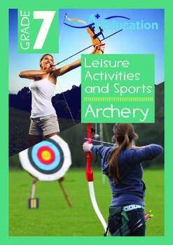 Leisure Activities and Sports - Archery - Grade 7
