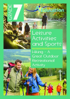 Leisure Activities and Sports - Hiking: A Great Outdoor Activity - Grade 7