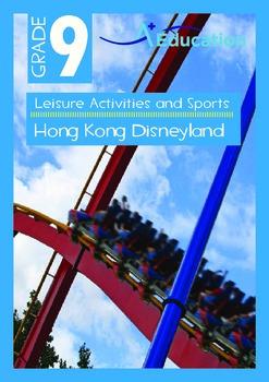 Leisure Activities and Sports - Hong Kong Disneyland - Grade 9