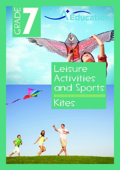 Leisure Activities and Sports - Kites - Grade 7