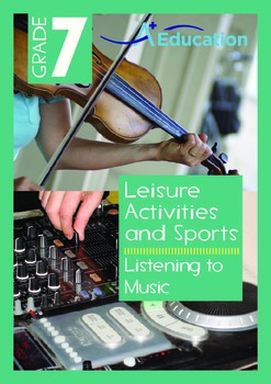 Leisure Activities and Sports - Listening to Music - Grade 7