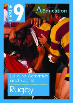 Leisure Activities and Sports - Rugby - Grade 9