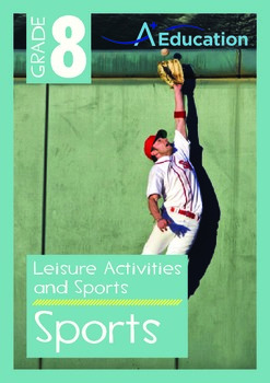 Leisure Activities and Sports - Sports - Grade 8