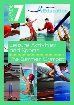 Leisure Activities and Sports - The Summer Olympics - Grade 7