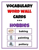 Word Wall Vocabulary Cards: Hobbies