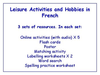 Leisure & Hobbies in French Worksheets, Games & More (with audio) Bundle