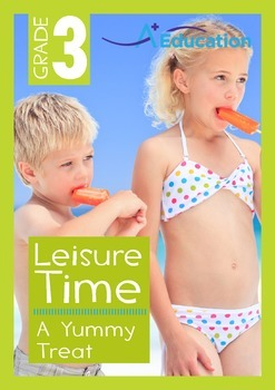 Leisure Time - A Yummy Treat - Grade 3