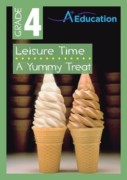 Leisure Time - A Yummy Treat - Grade 4