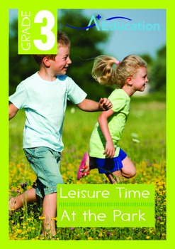Leisure Time - At the Park - Grade 3