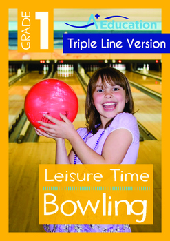 Leisure Time - Bowling - Grade 1 (with 'Triple-Track Writing Lines')