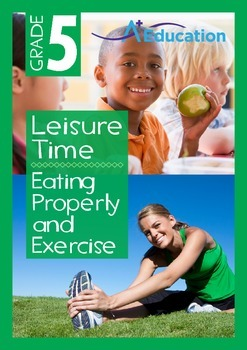 Leisure Time - Eating Properly and Exercise - Grade 5