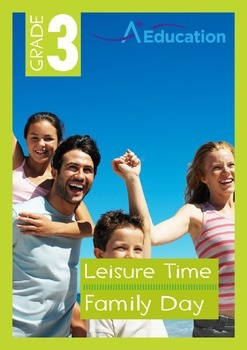 Leisure Time - Family Day - Grade 3
