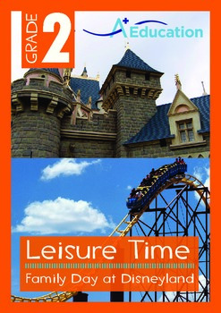 Leisure Time - Family Day at Disneyland - Grade 2