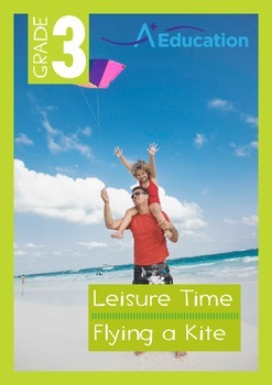 Leisure Time - Flying a Kite - Grade 3