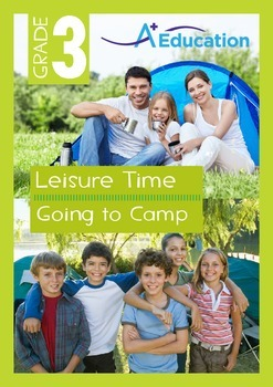 Leisure Time - Going to Camp - Grade 3