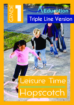 Leisure Time - Hopscotch - Grade 1 (with 'Triple-Track Writing Lines')