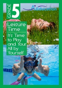 Leisure Time - It's Time to Play and You're All by Yoursel