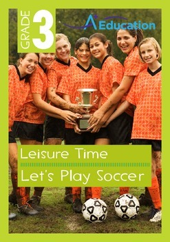 Leisure Time - Let's Play Soccer - Grade 3