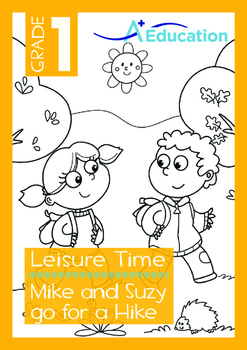 Leisure Time - Mike and Suzy go for a Hike - Grade 1