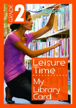 Leisure Time - My Library Card - Grade 2