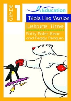 Leisure Time - Patty Polar Bear and Peggy Penguin - Grade 1 (Triple-Track Lines)