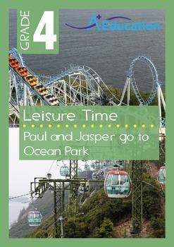 Leisure Time - Paul and Jasper go to Ocean Park - Grade 4