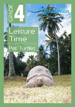 Leisure Time - Pet Turtles - Grade 4