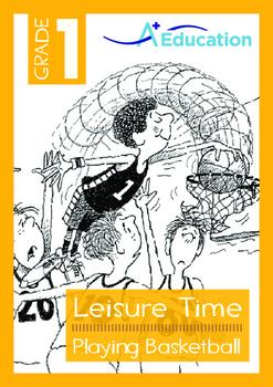 Leisure Time - Playing Basketball - Grade 1